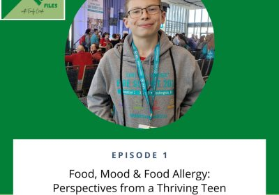 1: Food Allergy: Perspective from a Thriving Teen