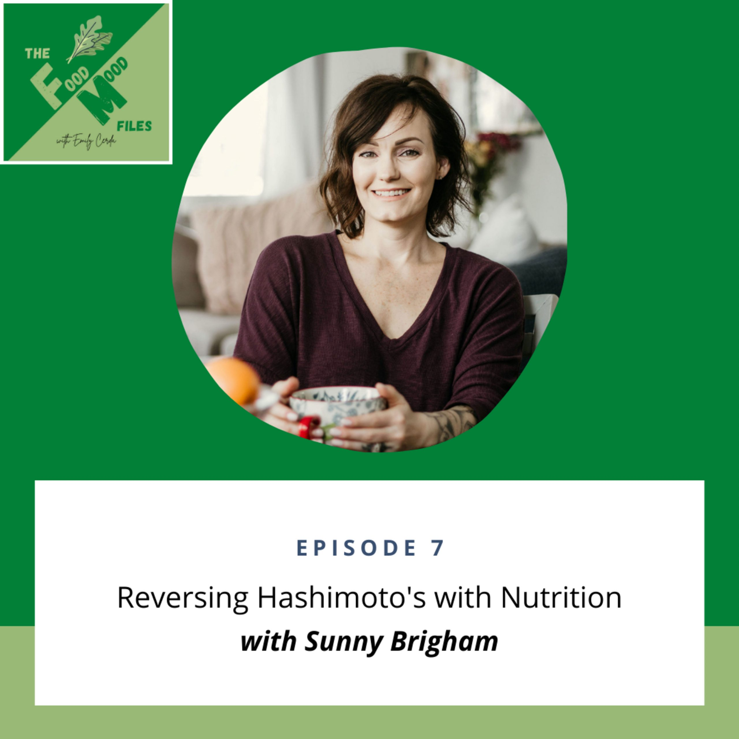 7: Reversing Hashimoto's with Nutrition